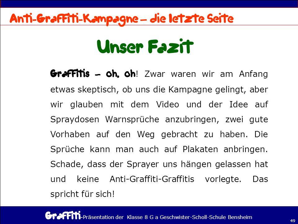 - Präsentation der Klasse 8 G a Geschwister-Scholl-Schule Bensheim 49 – – .