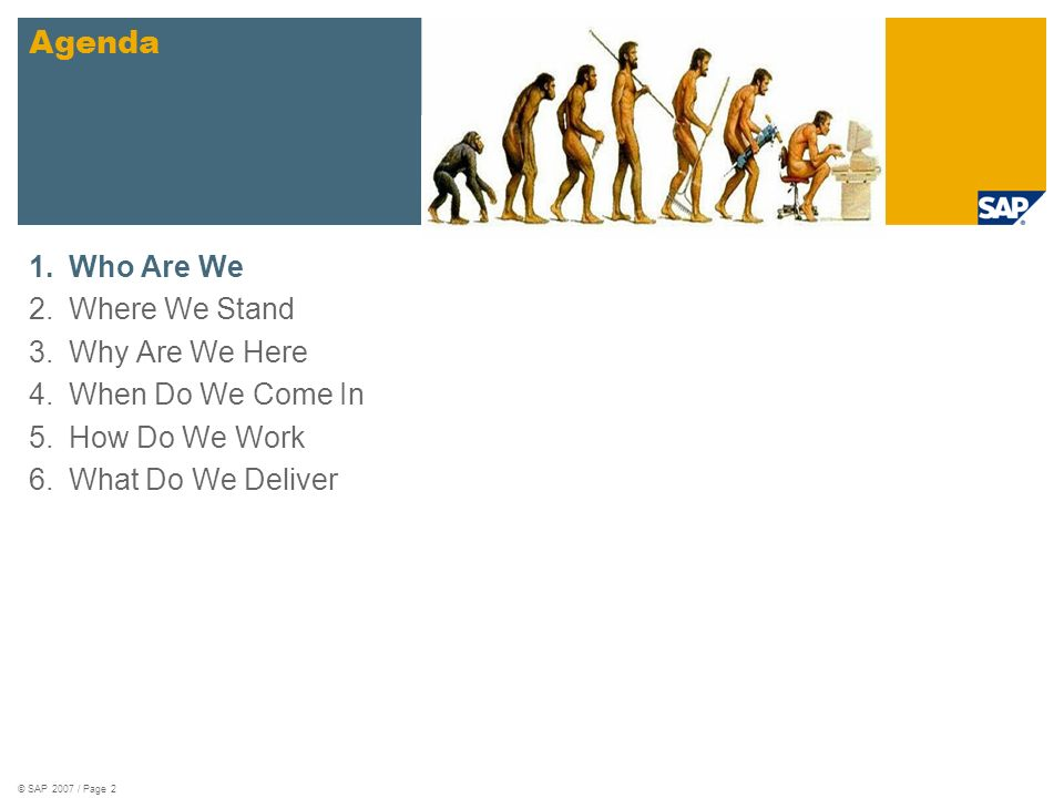 © SAP 2007 / Page 3 Who Are We Can We Be More Diverse.