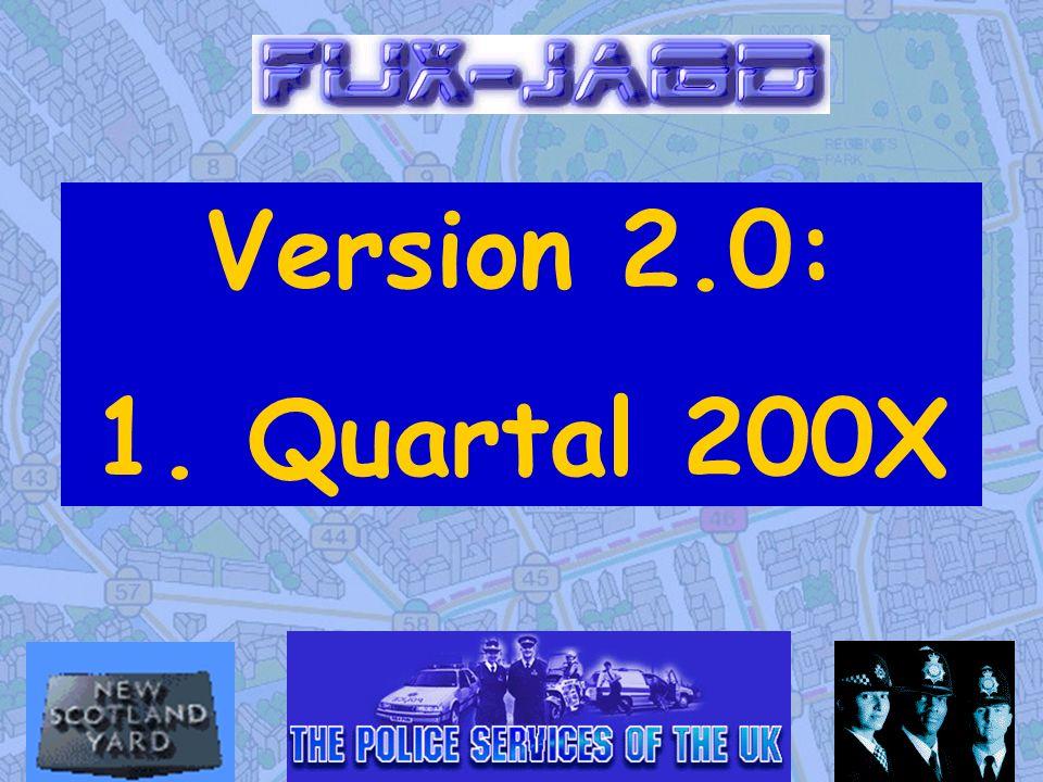 Version 2.0: 1. Quartal 200X