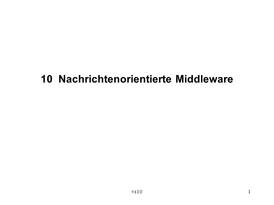 vs102 10.1 Nachrichten- und Ereignisdienste Motivation: .