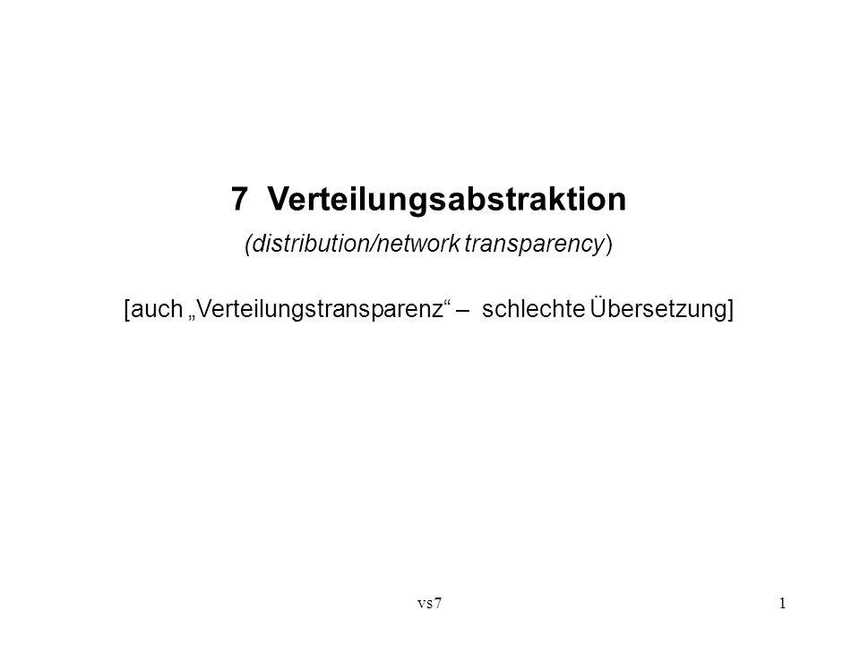 vs71 7 Verteilungsabstraktion (distribution/network transparency) [auch Verteilungstransparenz – schlechte Übersetzung]