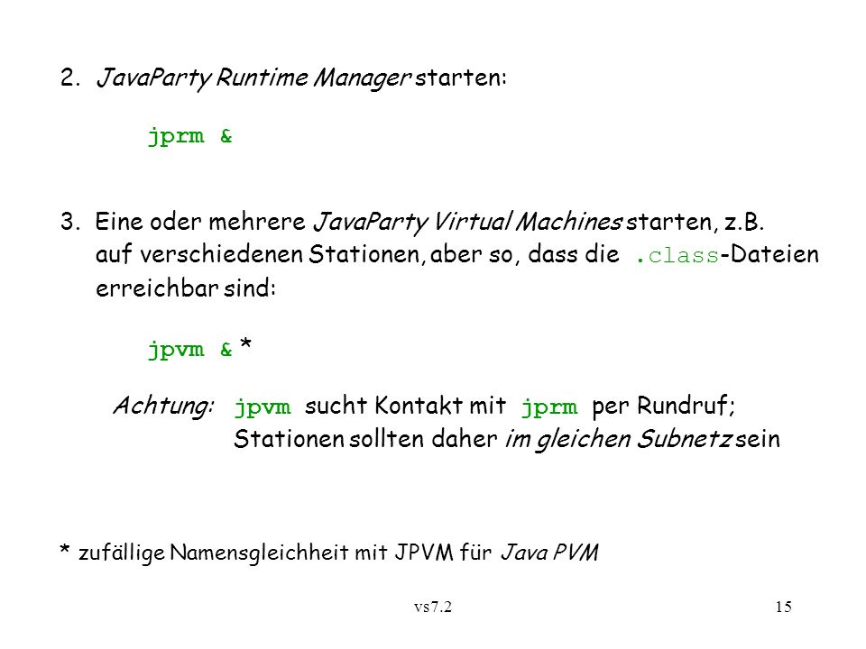 vs7.215 2. JavaParty Runtime Manager starten: jprm & 3.