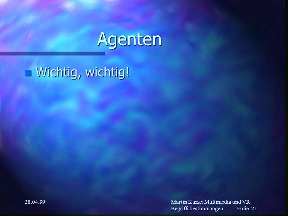 Martin Kurze: Multimedia und VR Begriffsbestimmungen Folie 20 28.04.99 Psychologie in MM-Systemen n Erkenntnis-Psychologie –z.B.
