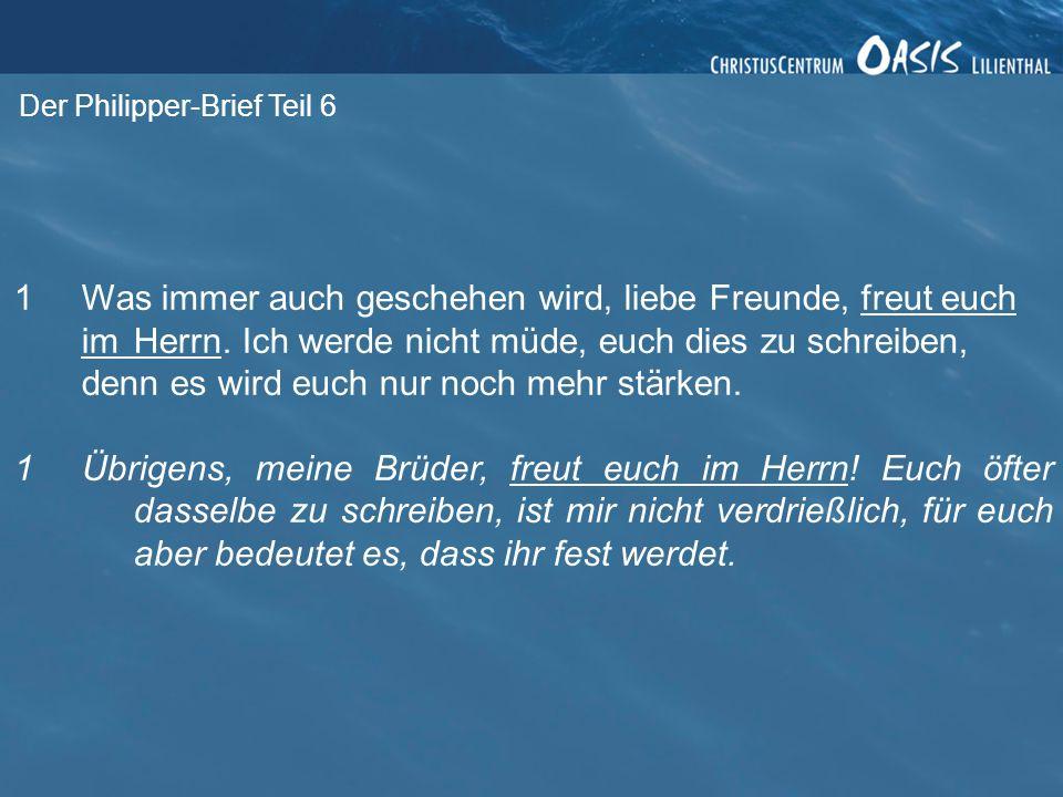 Der Philipper-Brief Teil 6 1.Vorsicht Gesetzlichkeit.