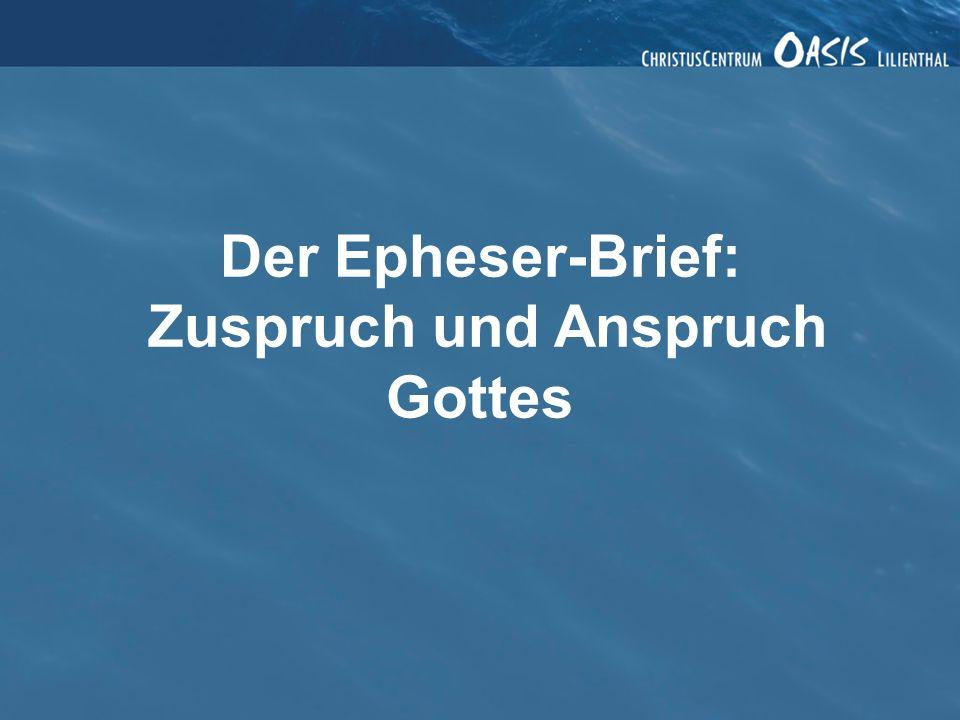 Der Epheser-Brief IV: Einen Unterschied machen 2.