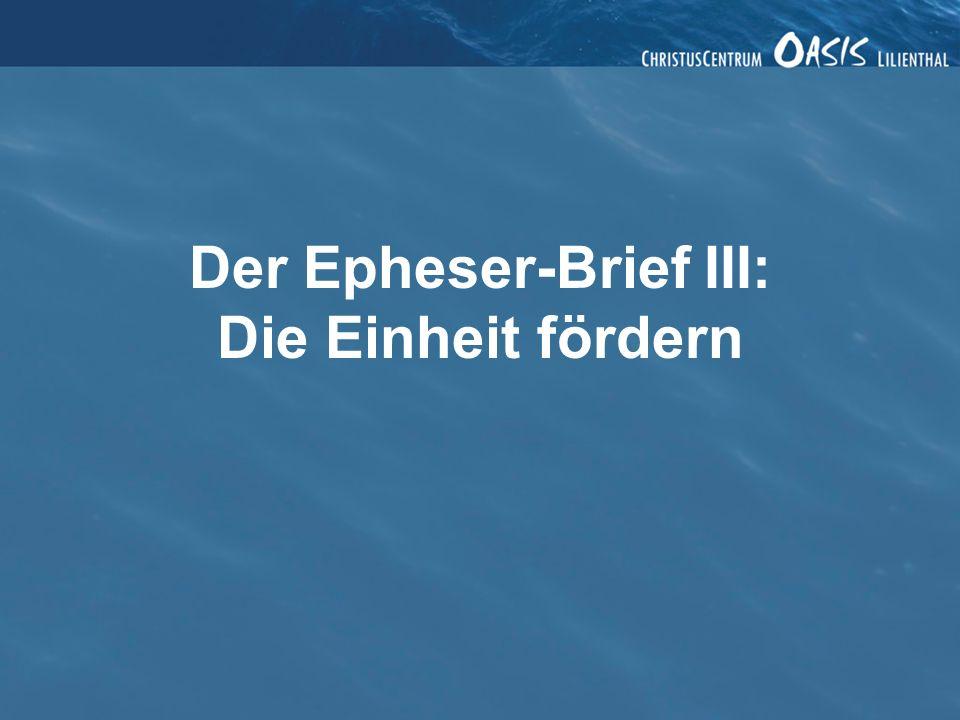 Der Epheser-Brief IV: Einen Unterschied machen