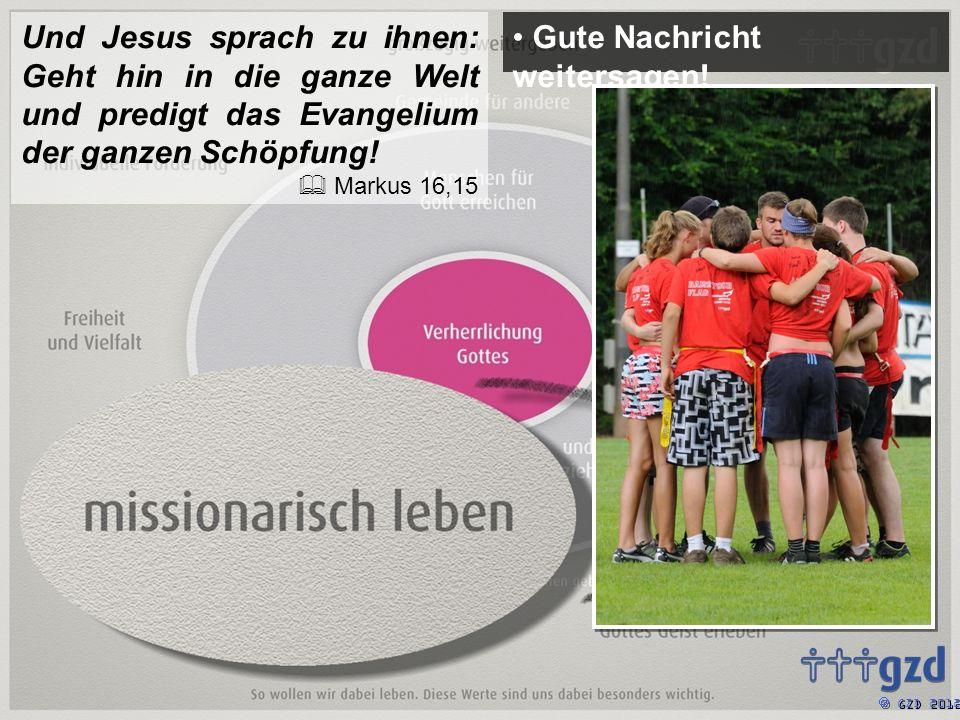 GZD 2012 Gute Nachricht weitersagen.
