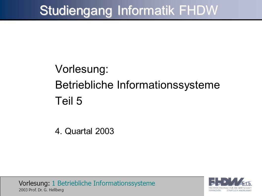 Vorlesung: 1 Betriebliche Informationssysteme 2003 Prof.