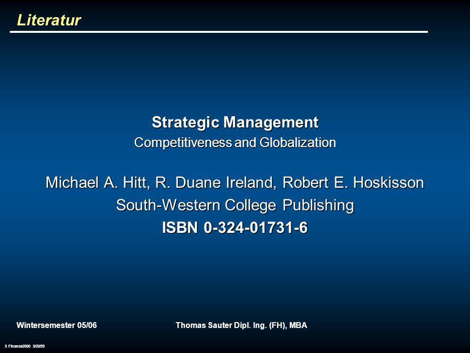 Wintersemester 05/06Thomas Sauter Dipl. Ing. (FH), MBA10 Grundbegriffe der BWL