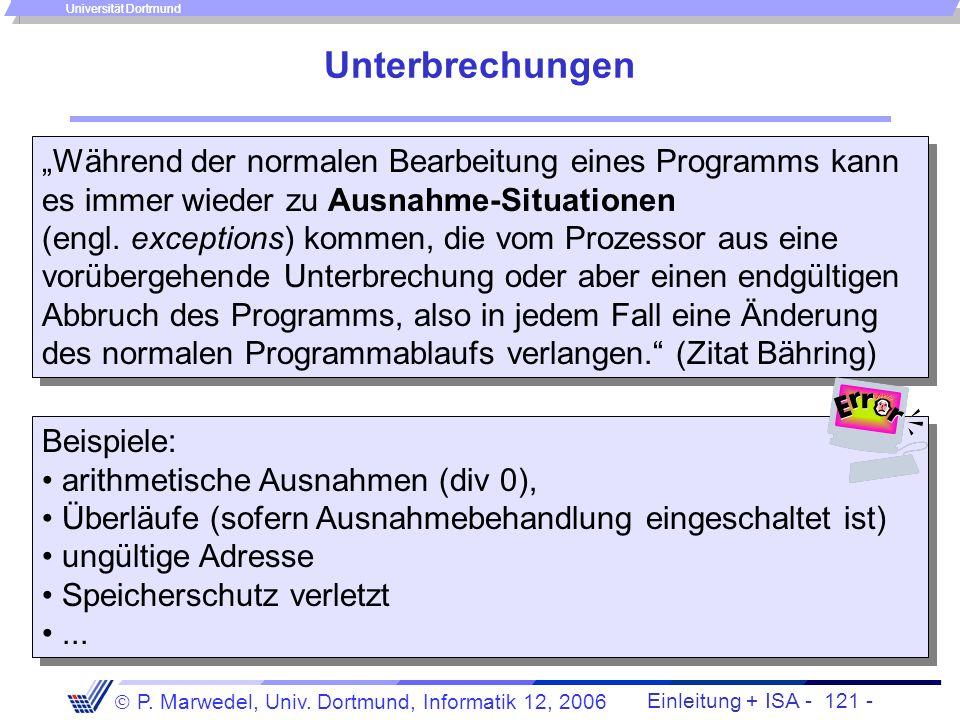Universität Dortmund Vorlesung Rechnerstrukturen, Teil 2 4 Rechnerarchitektur 4.2 Die Befehlsschnittstelle 4.2.2 Allgemeine Sicht der Befehlsschnittst