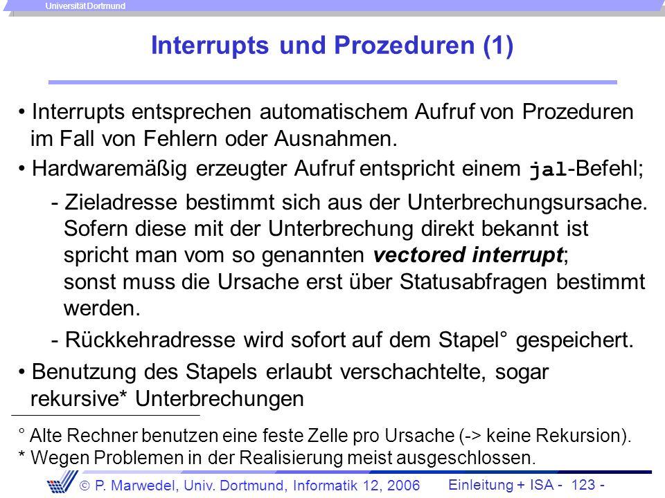 Einleitung + ISA - 122 - P. Marwedel, Univ. Dortmund, Informatik 12, 2006 Universität Dortmund Ablauf (bei MIPS) add *... 0..FFF.. Retten benötigter R