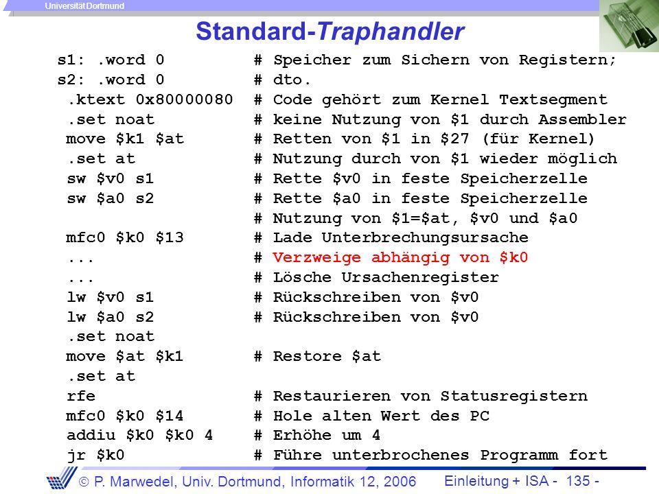 Einleitung + ISA - 134 - P. Marwedel, Univ. Dortmund, Informatik 12, 2006 Universität Dortmund Coprozessorregister-Bedeutung - Status-Register-