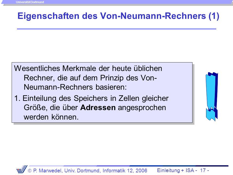Einleitung + ISA - 16 - P. Marwedel, Univ. Dortmund, Informatik 12, 2006 Universität Dortmund Das Speichermodell der MIPS-Architektur 0 2 32 -4... 0 1