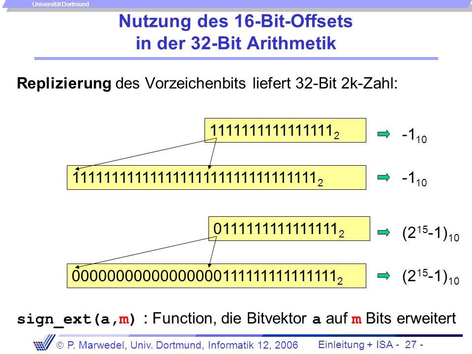 Einleitung + ISA - 26 - P. Marwedel, Univ. Dortmund, Informatik 12, 2006 Universität Dortmund 4.2.1 Der MIPS-Befehlssatz 4.2.1.1 Arithmetische und Tra