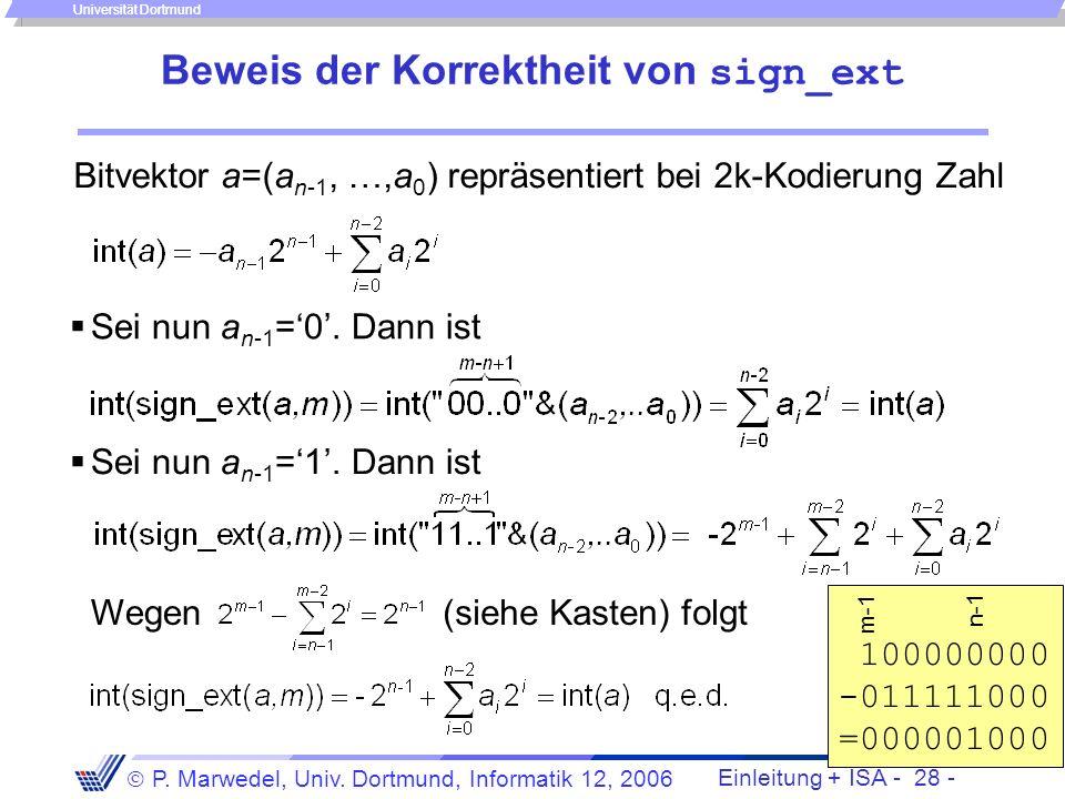Einleitung + ISA - 27 - P. Marwedel, Univ. Dortmund, Informatik 12, 2006 Universität Dortmund Nutzung des 16-Bit-Offsets in der 32-Bit Arithmetik Repl