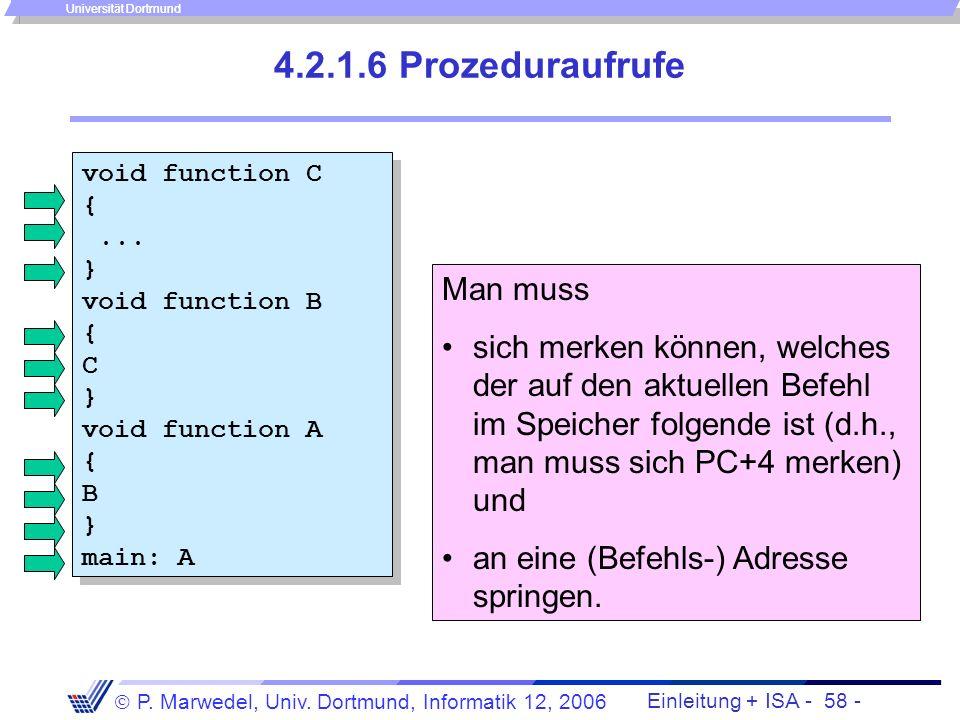 Einleitung + ISA - 57 - P. Marwedel, Univ. Dortmund, Informatik 12, 2006 Universität Dortmund Realisierung von SWITCH-Anweisungen mittels des jr-Befeh