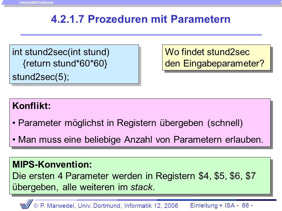 Einleitung + ISA - 65 - P. Marwedel, Univ. Dortmund, Informatik 12, 2006 Universität Dortmund Sichern von Registern (2) caller: Retten der Register au