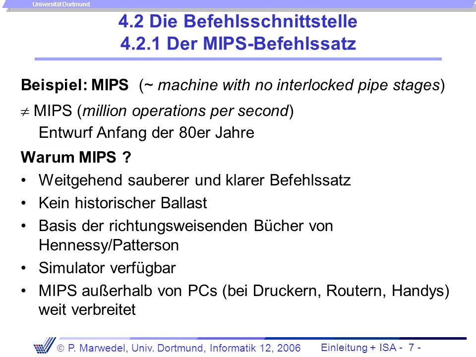 Einleitung + ISA - 6 - P. Marwedel, Univ. Dortmund, Informatik 12, 2006 Universität Dortmund Rechnerarchitektur - Einleitung - Abstraktionsebenen: Übl