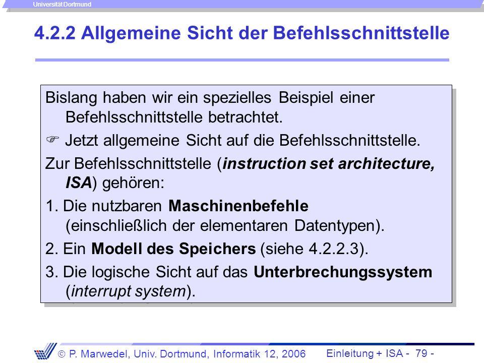Einleitung + ISA - 78 - P. Marwedel, Univ. Dortmund, Informatik 12, 2006 Universität Dortmund Rückschreiben der Register Epilog: Rückschreiben der Reg