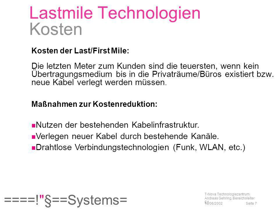 ====! §==Systems= 18/06/2002 T-Nova Technologiezentrum Andreas Gehring, Bereichsleiter E1 Seite 58 Originalgröße Skalierung auf 450 % T-Online Asterix (WMT, 20k, Modem)