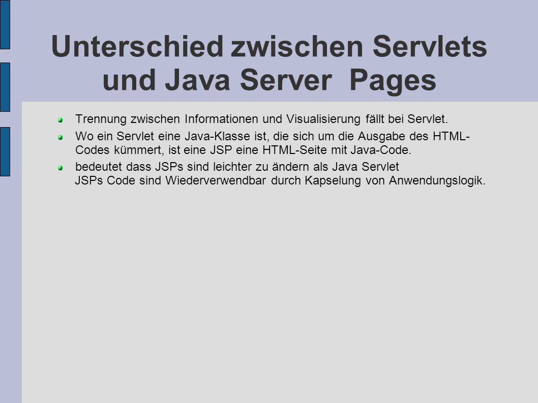JSPs Sprachelemente - Skripte(2) Vereinbarungen (declarations) Variablen, Methoden Vereinbarungen.