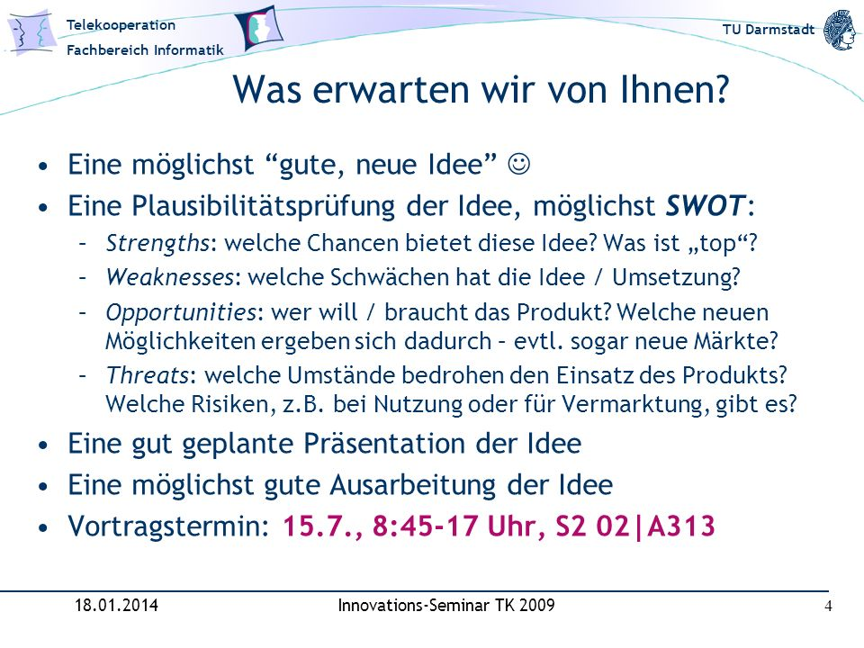 Telekooperation Fachbereich Informatik TU Darmstadt SmartProducts: Our Definition and Concept Smart Product :== A product that embodies proactive knowledge about......