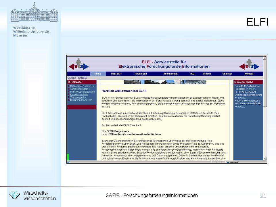 SAFIR - Forschungsförderungsinformationen Wirtschafts- wissenschaften Ü1 ELFI