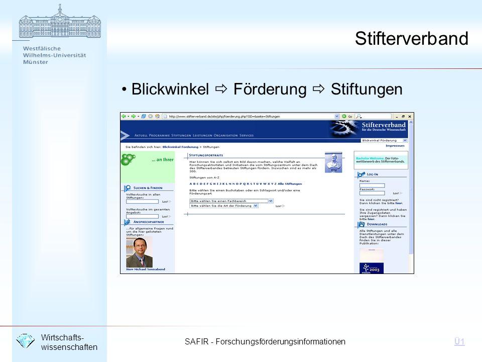 SAFIR - Forschungsförderungsinformationen Wirtschafts- wissenschaften Ü1 Stifterverband Blickwinkel Förderung Stiftungen