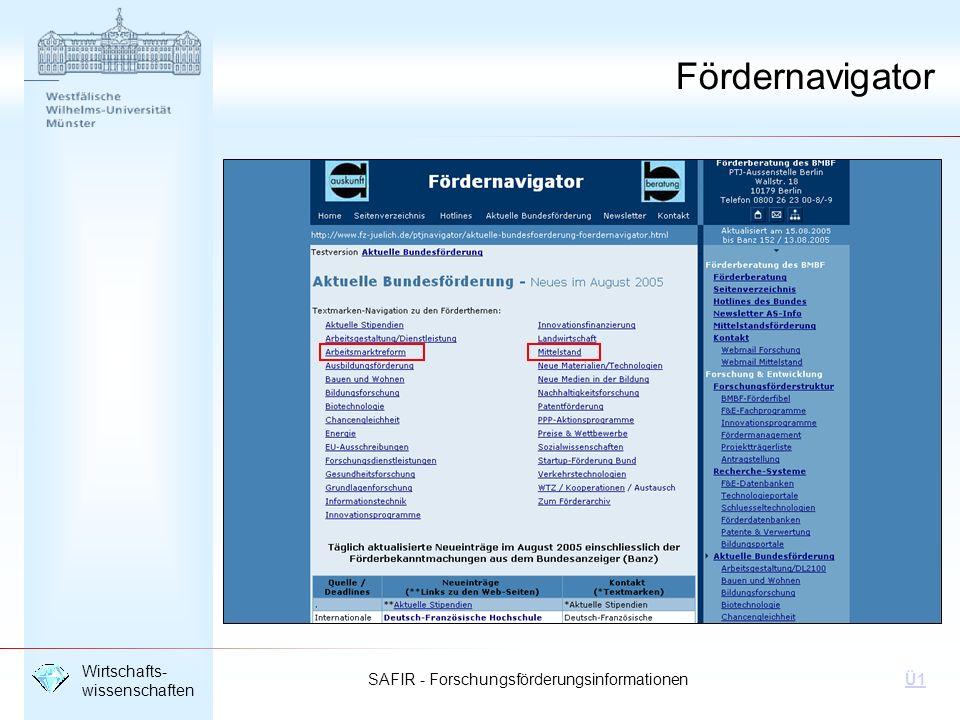 SAFIR - Forschungsförderungsinformationen Wirtschafts- wissenschaften Ü1 Fördernavigator