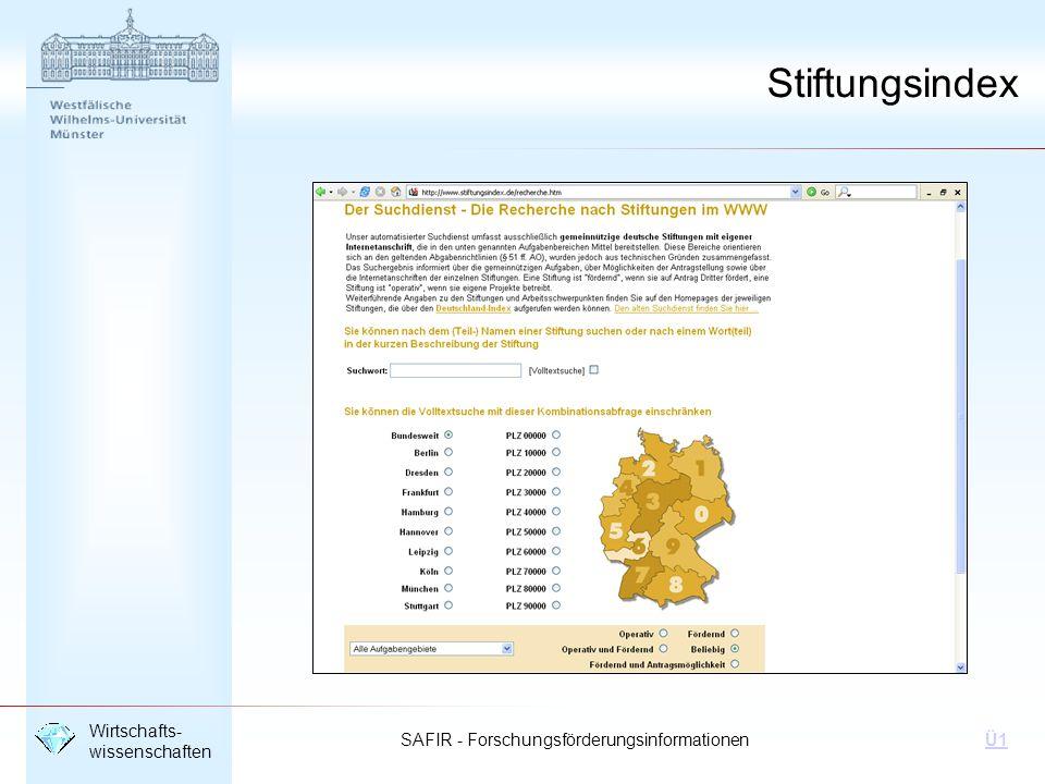 SAFIR - Forschungsförderungsinformationen Wirtschafts- wissenschaften Ü1 Stiftungsindex