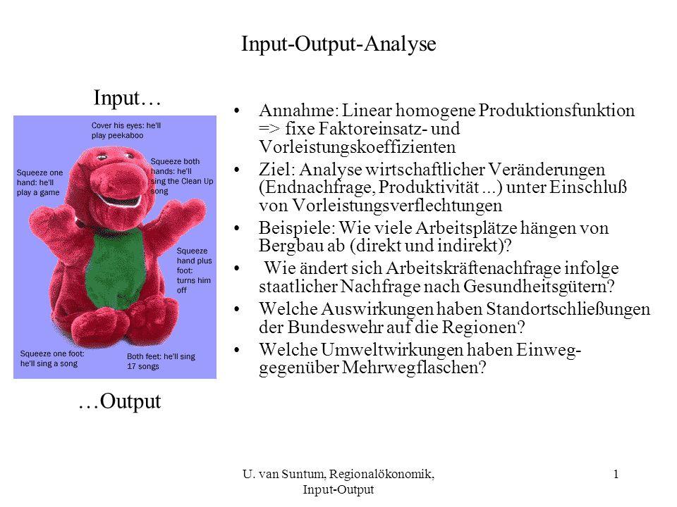 12 Interpretation der Leontief-Multiplikatoren: Probe mit Leontief-Gleichungen: U.