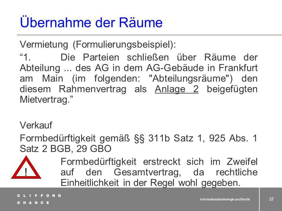 Informationstechnologie und Recht 36 Der Outsourcingvertrag - Übernahmephase Materielle Wirtschaftsgüter 1.