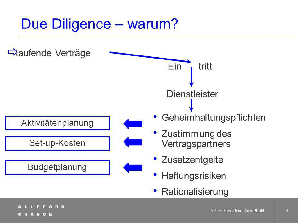 Informationstechnologie und Recht 84 Der Outsourcingvertrag 3 Phasen:Übernahmephase Betriebsphase Beendigungsphase