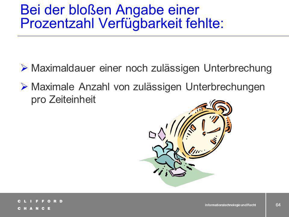 Informationstechnologie und Recht 63 SLA beim IT-Outsourcing 1.