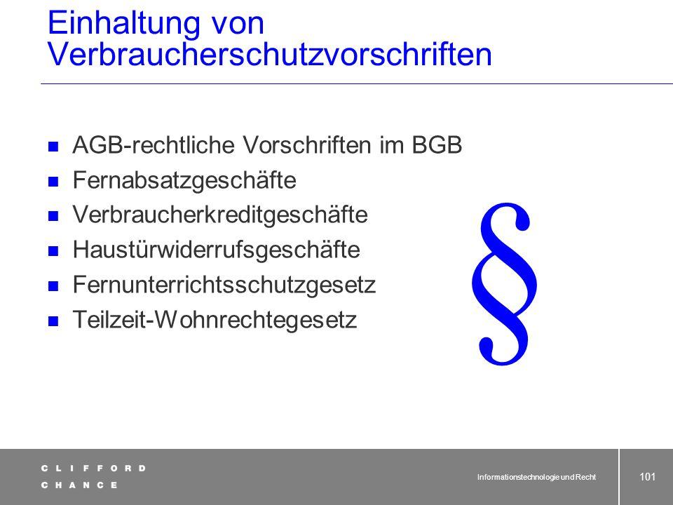 Informationstechnologie und Recht 99 Wiederholung Verbraucherschutzrecht bei online geschlossenen Verträgen