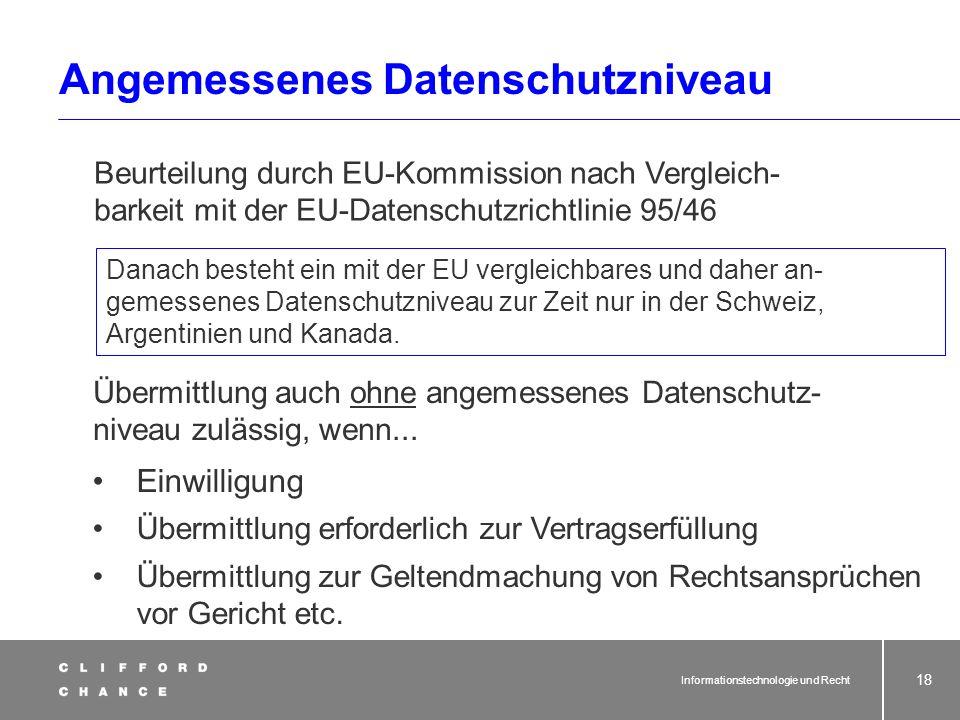 Informationstechnologie und Recht 16 Frankfurt H R E C T ? ? Zulässigkeit des internationalen Datentransfers