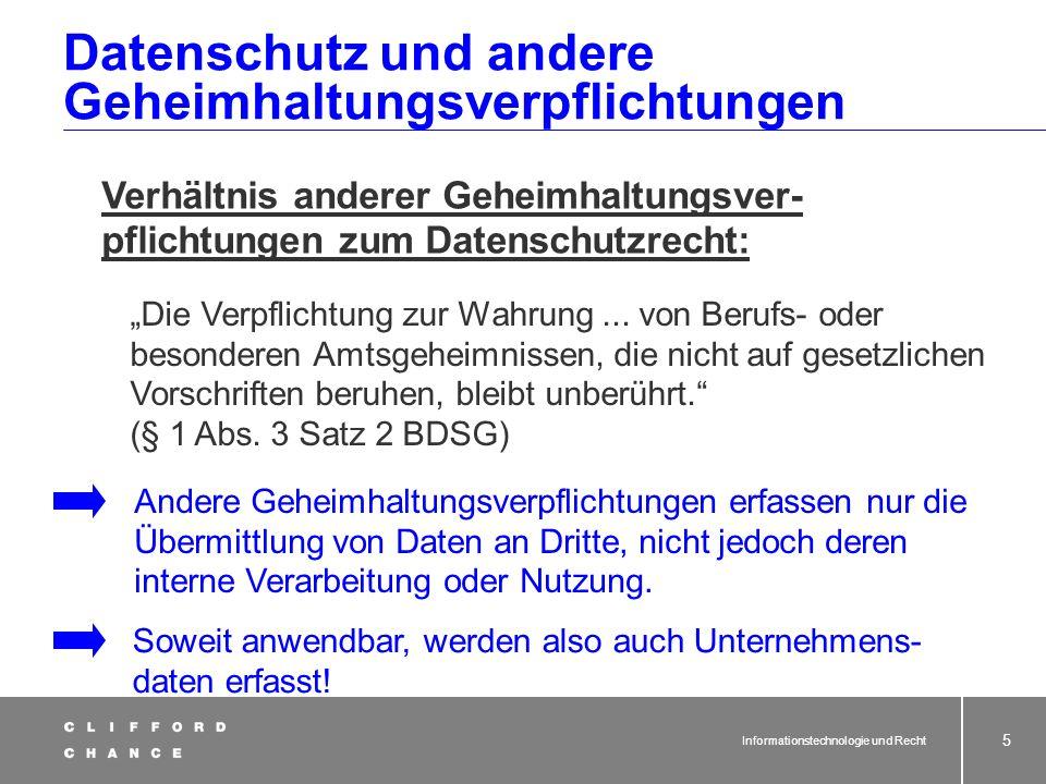 Informationstechnologie und Recht 3 Überblick Anforderungen des deutschen Datenschutzrechts Nutzung von Kundendaten im Konzern Anforderungen an den in