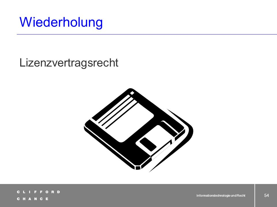 Informationstechnologie und Recht 52 falls keine Schutzrechte eingreifen: Ergänzender Leistungsschutz Nach § 3 UWG, sklavische Nach- ahmung mit Herkun