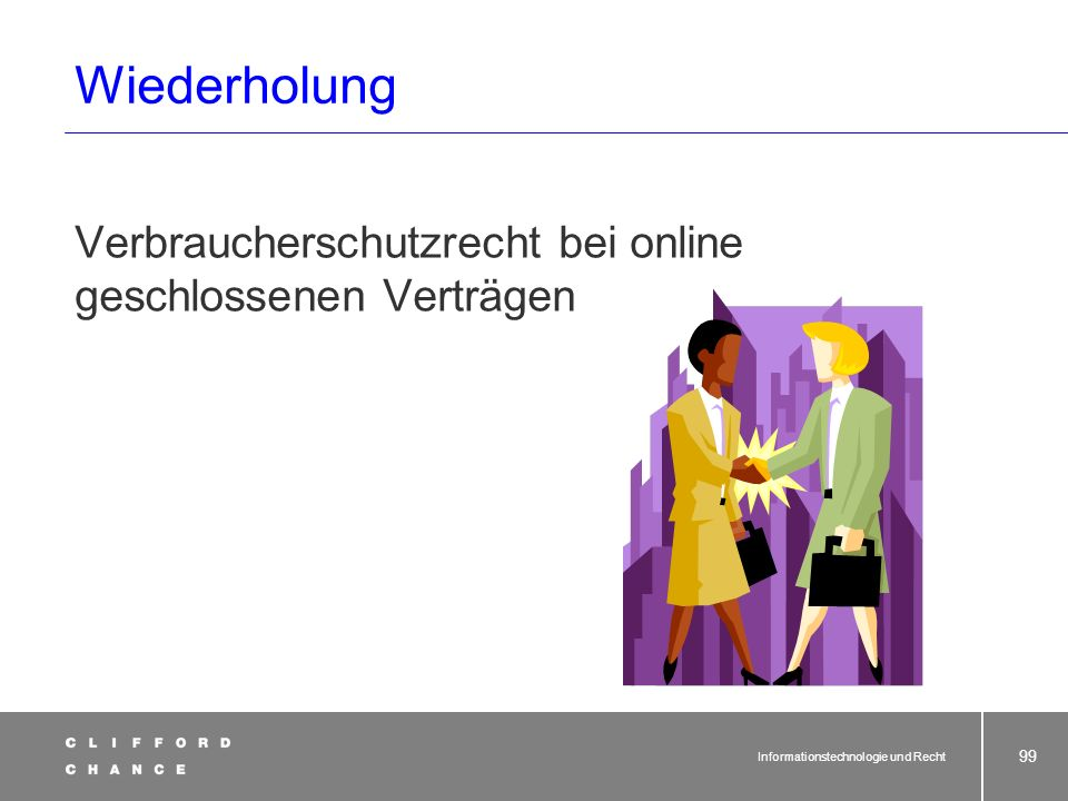 Informationstechnologie und Recht 97 Datenschutzrecht (§ 11 BDSG) § 11 Erhebung, Verarbeitung oder Nutzung personenbezogener Daten im Auftrag. 1.Werde