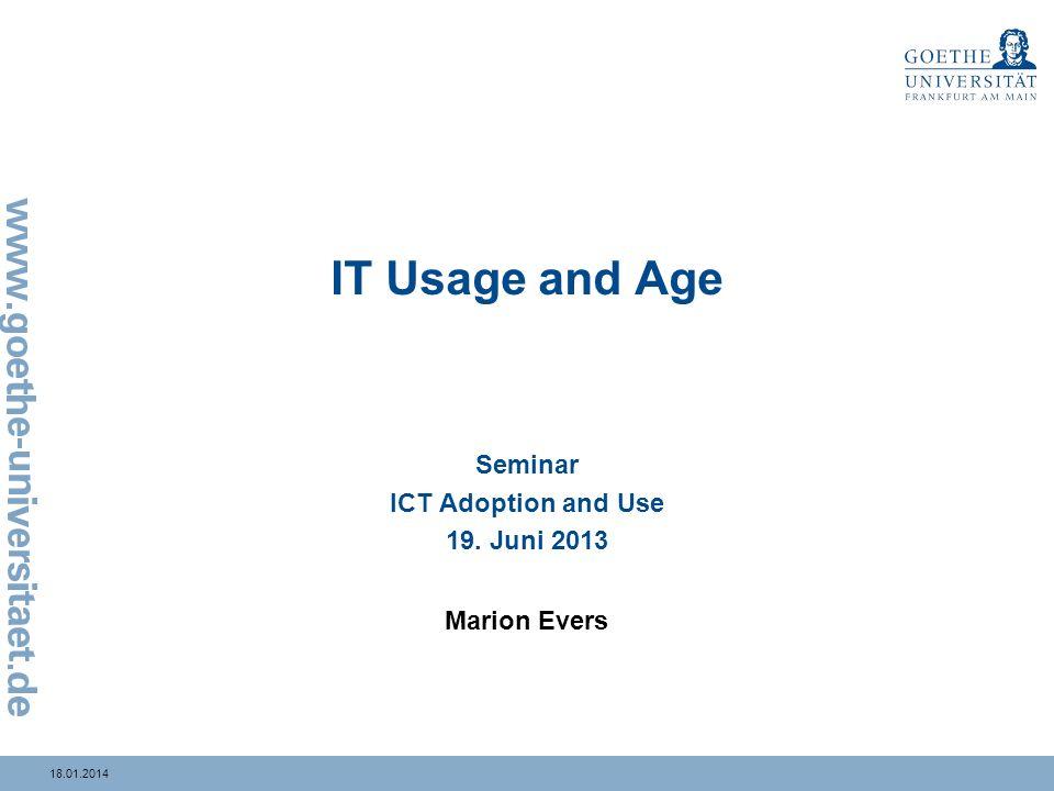 1018.01.2014 Publikationsmedium Seminar ICT Adoption and Use