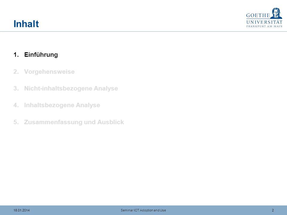 1218.01.2014 Inhaltsbezogene Analyse Betrachtung inhaltlicher Aussagen Analyse der...