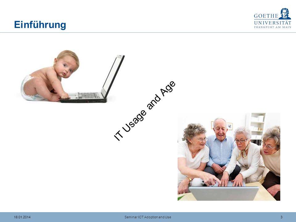 2318.01.2014 Literaturangaben (4/4) Seminar ICT Adoption and Use Venkatesh, V./Morris, M./Davis, G.