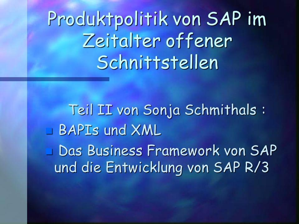 Spezielles BWL-Seminar Standardisierungsstrategien im SS 1999 BAPIs auf Basis von XML, 1/2 n BAPI = eine offene Schnittstelle von SAP n XML = Extensible Markup Language, textbasierte Meta-Auszeichnungssprache n Vision von XML: Die auszutauschenden Daten geben die zu ihrer Nutzung notwendigen Informationen mit.