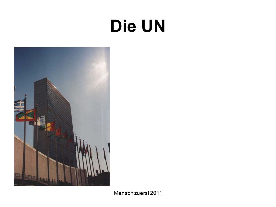 Mensch zuerst 2011 Die UN