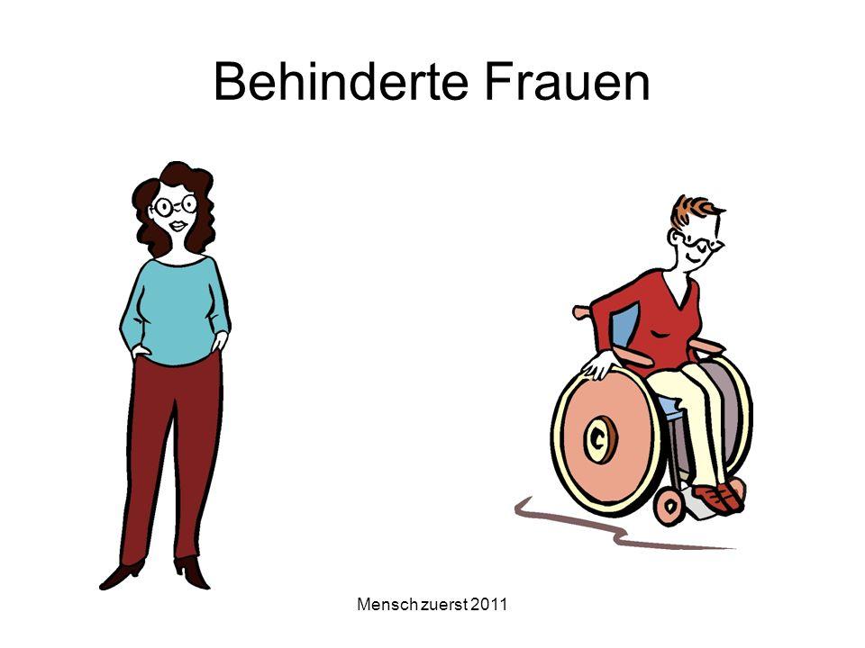 Mensch zuerst 2011 Behinderte Frauen
