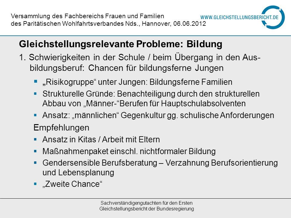 Sachverständigengutachten für den Ersten Gleichstellungsbericht der Bundesregierung Versammlung des Fachbereichs Frauen und Familien des Paritätischen