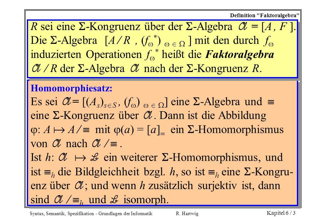 Syntax, Semantik, Spezifikation - Grundlagen der Informatik R. Hartwig Kapitel 6 / 3 Definition