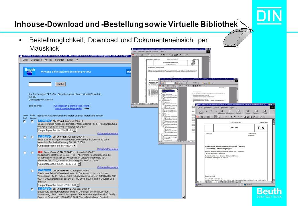 Inhouse-Download und -Bestellung sowie Virtuelle Bibliothek Bestellmöglichkeit, Download und Dokumenteneinsicht per Mausklick