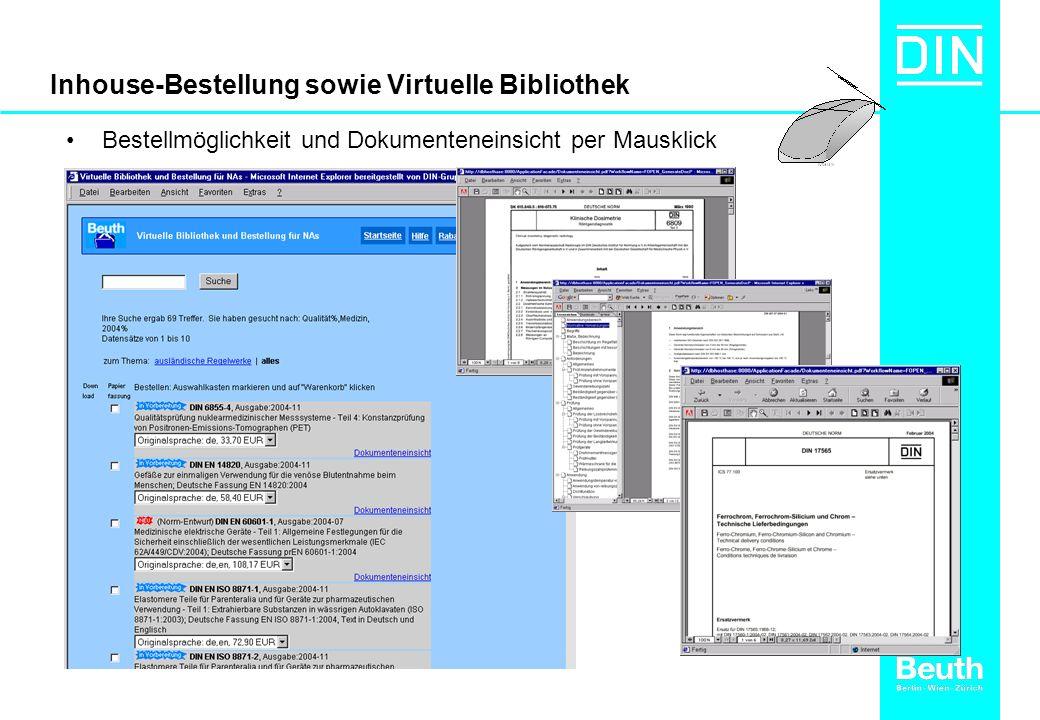 Inhouse-Bestellung sowie Virtuelle Bibliothek Bestellmöglichkeit und Dokumenteneinsicht per Mausklick