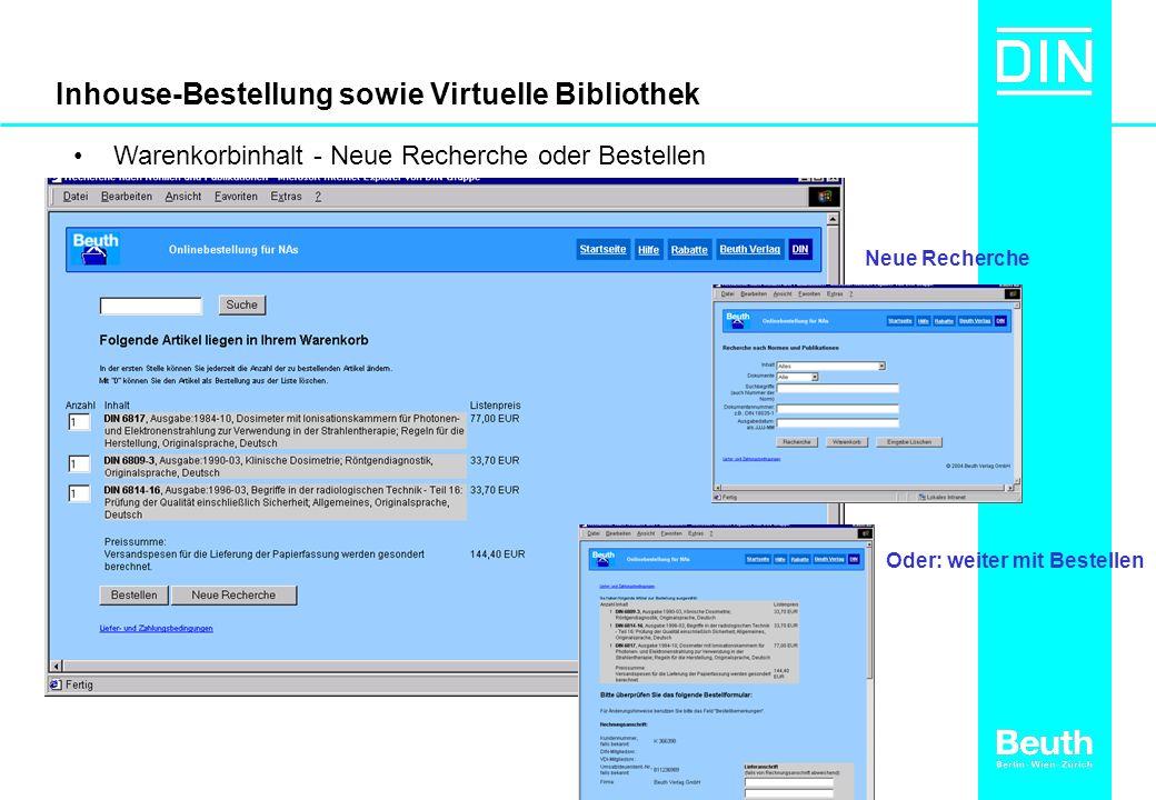 Inhouse-Bestellung sowie Virtuelle Bibliothek Warenkorbinhalt - Neue Recherche oder Bestellen Oder: weiter mit Bestellen Neue Recherche
